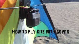 How to fly stunt kite for beginners /GoPro Hero 5 on Kite