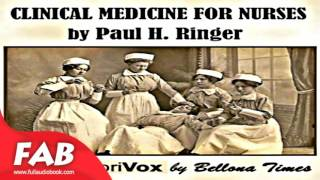 Clinical Medicine For Nurses Full Audiobook by Medical Audiobook