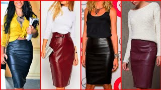 Leather Pencil Skirt Outfits Ideas For Women | 75 Plus Designs You Need In Your Wardrobe