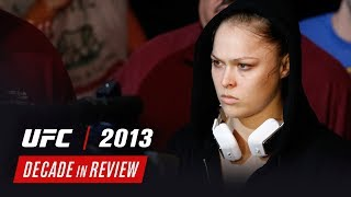 UFC Decade in Review - 2013