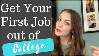 Getting Your First Job After College