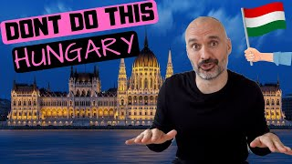 5 Things You Should NEVER Do In Hungary 🇭🇺 Dont Do This In Budapest