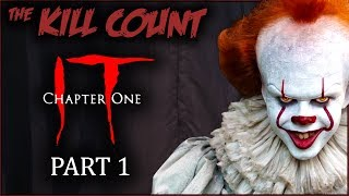 IT (2017) [PART 1 of 2] KILL COUNT