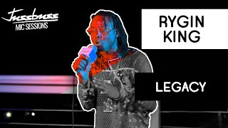 Rygin King | Legacy | Jussbuss Mic Sessions | Season 1 | Episode 3