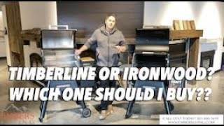 Traeger Timberline vs Ironwood which one should I buy?