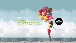 DJ Feel feat. Shannon Hurley - Color The Sky [S7 Music] | Record Dance Label