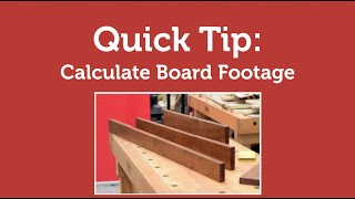 Calculating Board Feet Quick Tip