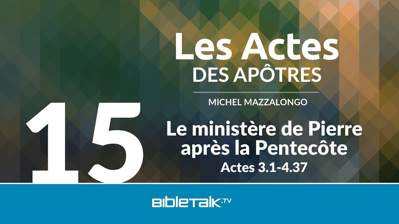 15. Le ministère de Pierre après la Pentecôte
