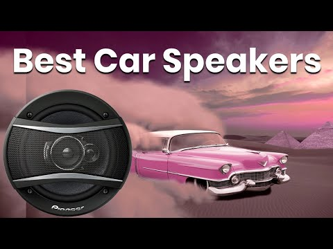 Best Car Speakers 2018 – 2019 – Best Car Audio Speakers