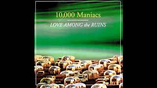 10,000 Maniacs - Rainy Day (Audio HQ)