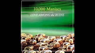 10,000 Maniacs - Rainy Day (Audio HQ)