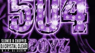 504 Boyz - Say Brah  Slowed & Chopped by Dj Crystal Clear