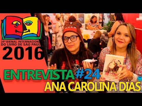 Bienal do Livro 2016 | Entrevista com Ana Carolina Dias