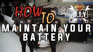 DIY How to Maintain Your Battery
