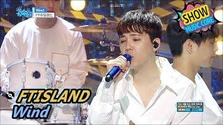 [Comeback Stage] FTISLAND - Wind,  FT아일랜드 - 윈드 Show Music core 20170610