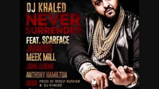 DJ Khaled ft Jadakiss, Scarface, and Meek Mill Never Surrender (Slowed Down) by R.O.B.
