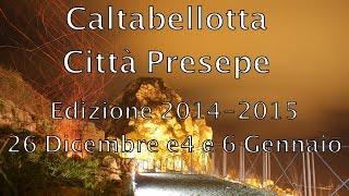 preview picture of video 'Caltabellotta Città Presepe - 2014'