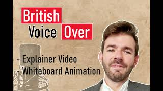 41968Professional British Male Voice Over for Explainer Video or Whiteboard Animation