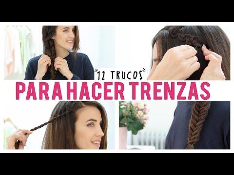 12 Trucos para hacer tus trenzas | Peinados con trenzas
