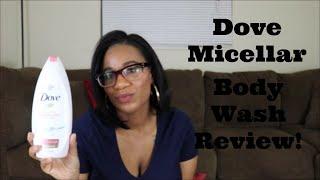 Dove anti stress micellar body wash review