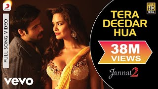 Tera Deedar Hua Full Video - Jannat 2|Emraan Hashmi, Esha