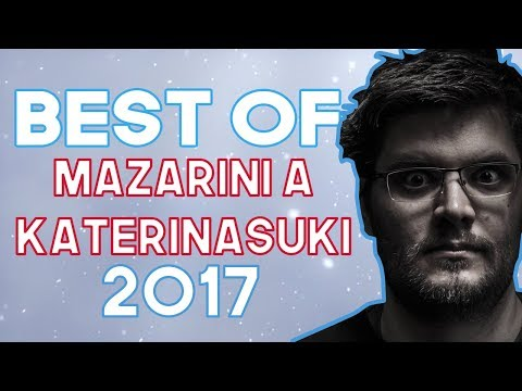 BEST OF MAZARINI A KATERINASUKI 2017