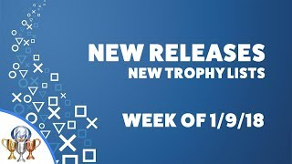 PlayStation New Releases and New Trophy Lists - PS4 & Vita (Week of 1/9/18) • PS4Trophies