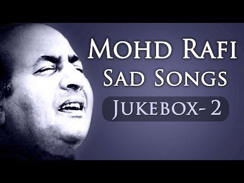 mohd rafi sad songs top 10 jukebox 2 bollywood evergreen sad
