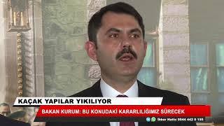 Murat Kurum: Hemen yıkım işlemini gerçekleştiriyoruz