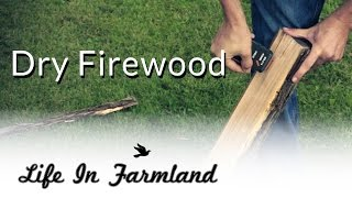 Firewood: 2.0 - How and why we use a moister meter for firewood