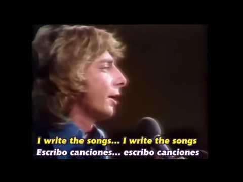 BARRY MANILOW    I WRITE THE SONGS  Subtítulos Español & Inglés