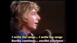 BARRY MANILOW    I WRITE THE SONGS  Subtítulos Español & Inglés