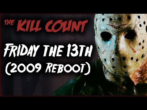 Friday the 13th (2009 Reboot) KILL COUNT