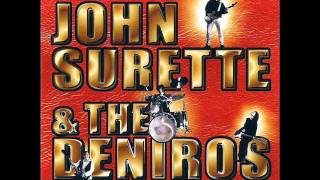 Big Sky - John Surette and The Deniros