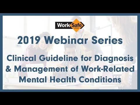 Clinical Guideline for Diagnosis and Management of Work-Related Mental Health Conditions