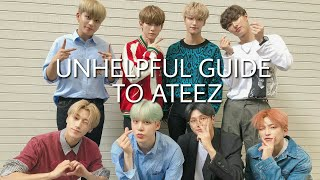 (un)helpful Guide To Ateez