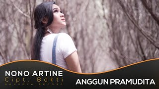 Anggun Pramudita   Nono Artine | House Version