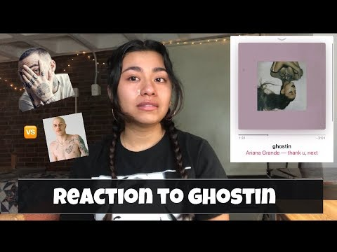 Reaction To Ariana Grande: Ghostin