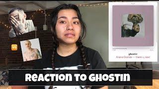 Reaction To Ariana Grande: Ghostin