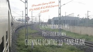 CHENNAI EGMORE TO TAMBARAM | EMU TRIP CHENNAI LOCAL | PARALLEL PALLAVAN EXP RUN & CROSSINGS
