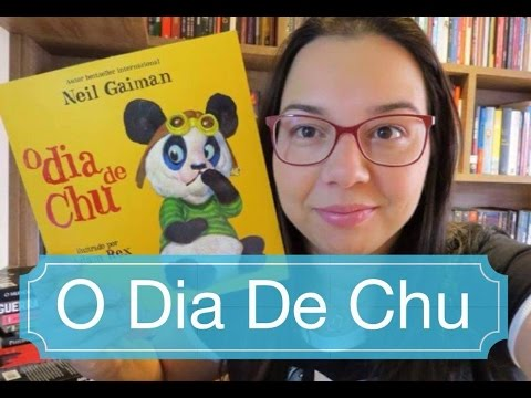 Dica Livro Infantil O dia de Chu de Neil Gaiman Blog Leitura Mania