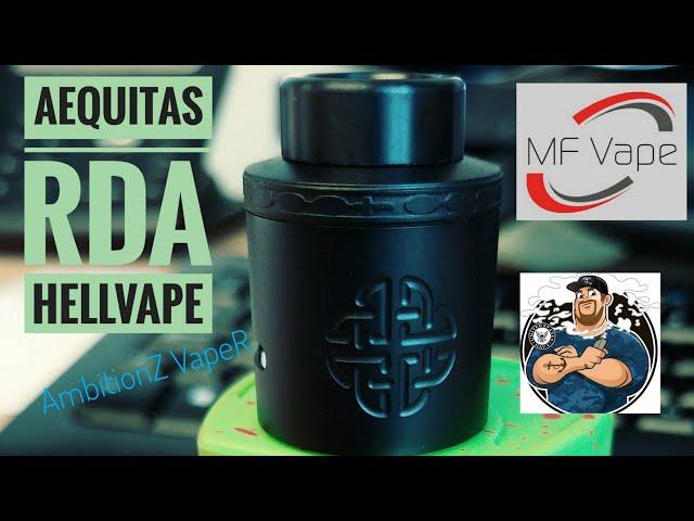 Aequitas RDA Hellvape/AmbitionZ VapeR