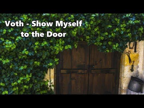 Voth - Show Myself to the Door - Lyrics