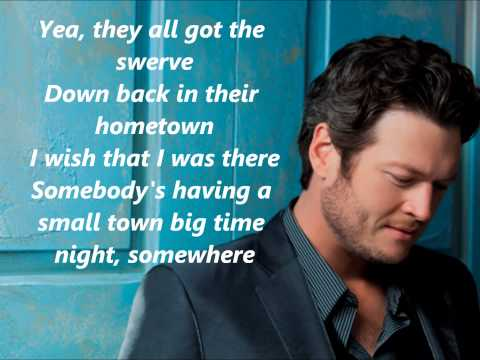 Blake Shelton Small Town Big Time with Lyrics