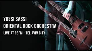 Yossi Sassi & The Oriental Rock Orchestra   Azadi - LIVE @ Jam88 Radio Kan88, 23/11/17