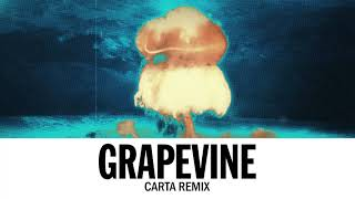 Tiësto   Grapevine (Carta Remix)