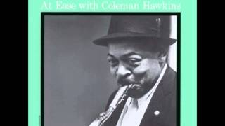 Coleman Hawkins - For You, For Me, Forevermore