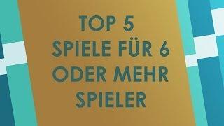 Top 5 Spiele für 6 oder mehr Spieler