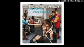 The Divine Comedy - When The Working Day Is Done