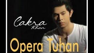Gambar cover Cakra Khan - Opera Tuhan Lirik